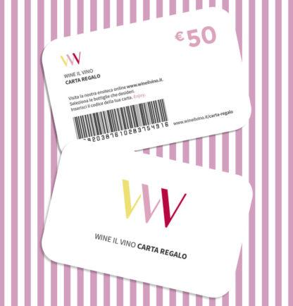 Carta regalo da 50 Euro - Wine il vino