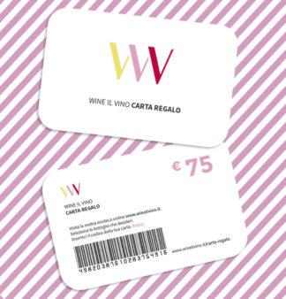 Carta regalo da 75 Euro - Wine il vino